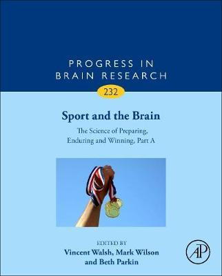 Sport and the Brain: The Science of Preparing, Enduring and Winning, Part A: Volume 232