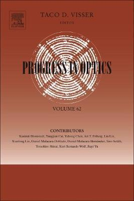 Progress in Optics: Volume 62