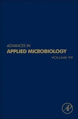 Advances in Applied Microbiology: Volume 100