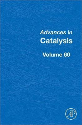 Advances in Catalysis: Advances in Catalysis: Volume 59 Volume 61