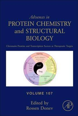 Chromatin Proteins and Transcription Factors as Therapeutic Targets: Volume 107