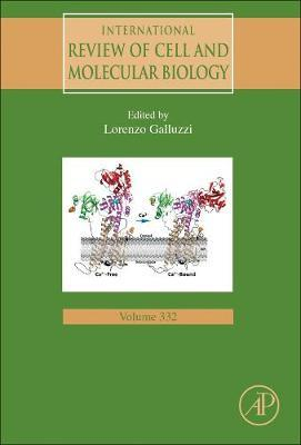 International Review of Cell and Molecular Biology: Volume 332