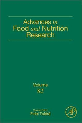 Advances in Food and Nutrition Research: Volume 82