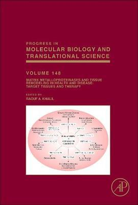Matrix Metalloproteinases and Tissue Remodeling in Health and Disease: Target Tissues and Therapy: Volume 148