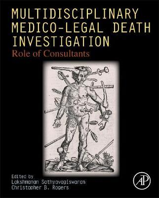 Multidisciplinary Medico-Legal Death Investigation : Lakshmanan ...