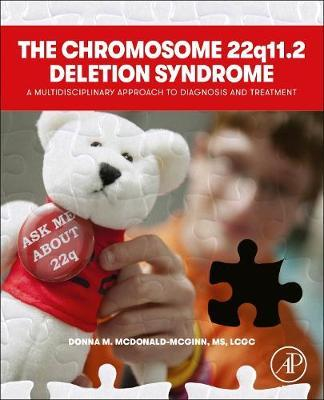 The Chromosome 22q11.2 Deletion Syndrome  A Multidisciplinary Approach to Diagnosis and Treatment