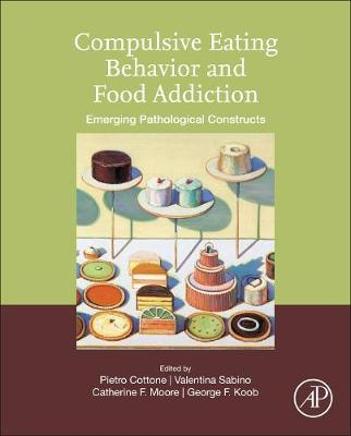 Compulsive Eating Behavior and Food Addiction  Emerging Pathological Constructs