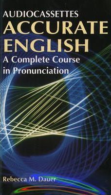 Accurate English: A Complete Course in Pronunciation Audiocassettes (4)