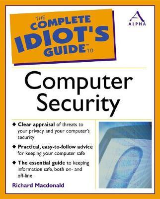 Complete Idiot's Guide to Computer Security