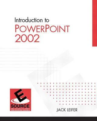 Introduction to PowerPoint 2002 2002