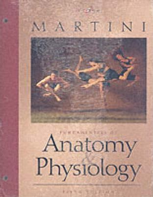 Fundamentals of Anatomy and Physiology-Learning System Edition