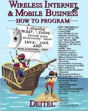 Wireless Internet and Mobile Business How to Program