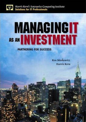 Managing IT as an Investment