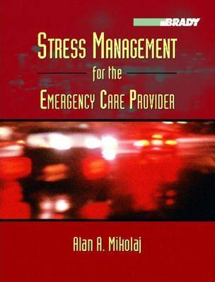 Stress Management for the Emergency Care Provider