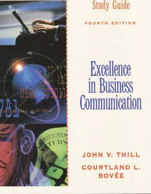 Excellence in Business Communication: Study Guide