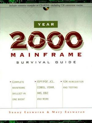 Year 2000 Mainframe Survival Guide
