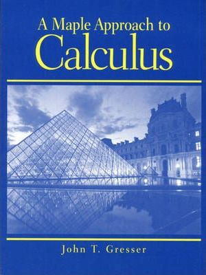 A Maple Approach to Calculus