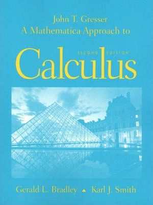 A Mathematica Approach to Calculus