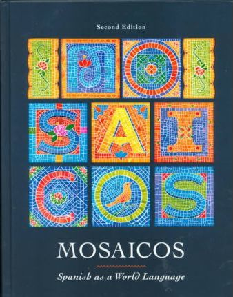 Mosaicos & CD-ROM & Spanish on the Internet 1998-99 Pkg.