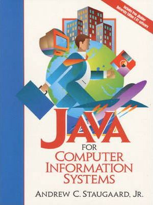 Java for Computer Information Systems
