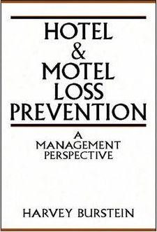 Hotel and Motel Loss Prevention