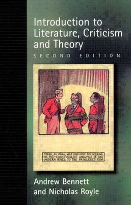 An Introduction to Literature Criticism and Theory