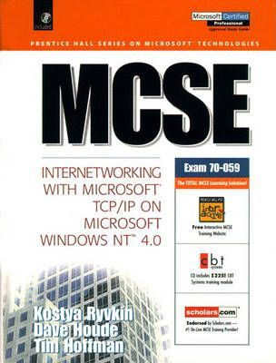 MCSE Certification: Internetworking with Microsoft TCP/IP on Microsoft Windows NT 4.0