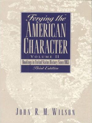 Forging the American Character, Volume II