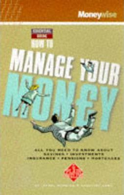 How to Manage Your Money 1999