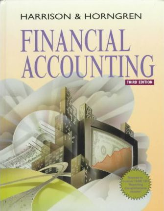 Financial Accounting, Revised and Cases Financial Reporting Package