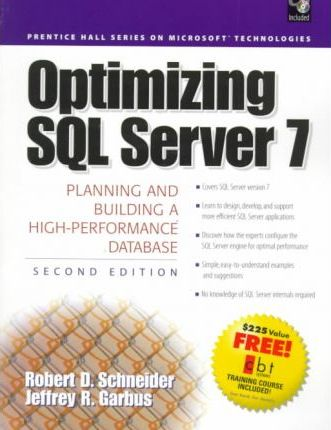Optimizing Microsoft SQL Server 7