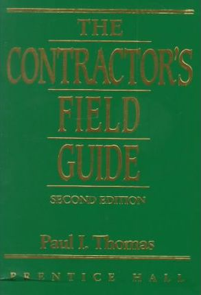 Contractors Field Guide, The, Revised