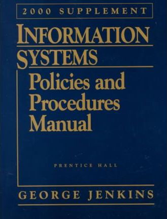 Information Systems Policies and Procedures Manual, 2000 Supplement with CD-ROM