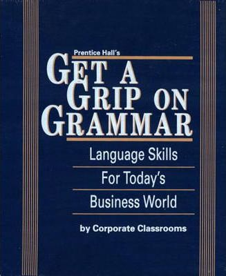 Prentice Hall Get A Grip on Grammar