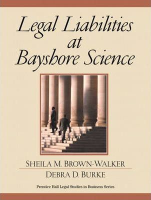 Legal Liabilities at Bayshore Science