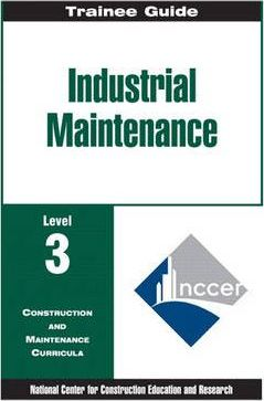 Industrial Maintenance Level 3, Trainee Guide, Paper Bound