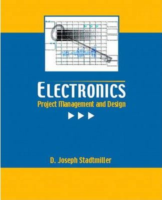 Electronics:Project Management and Design