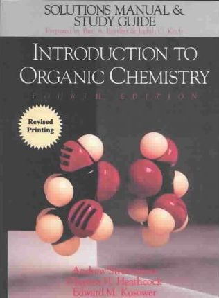 Introduction to Organic Chemistry: Study Guide and Solutions Manual