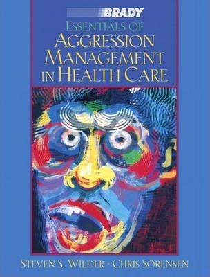 Essentials of Aggression Management in Health Care