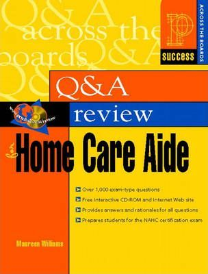 Prentice Hall Health Question and Answer Review for Home Care Aide