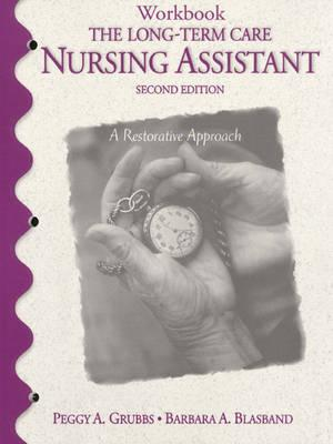 The Long-Term Care Nursing Assistant