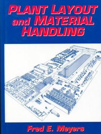 Plant Layout and Material Handling