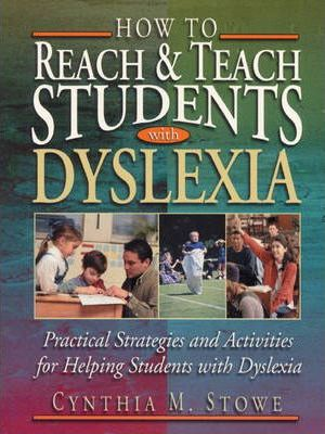 How to Reach and Teach Students with Dyslexia