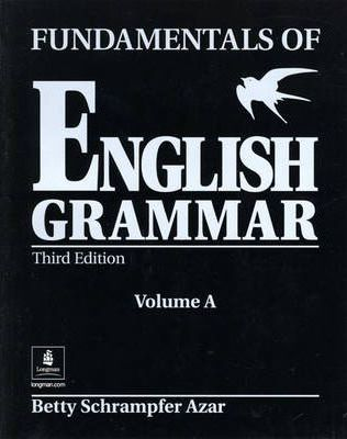 Fundamentals of English Grammar A (without Answer Key)