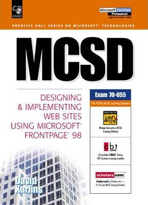 Mcsd:Designing and Implementing Web Sites Using Microsoft Frontpage 98
