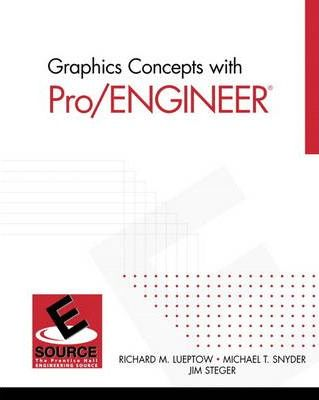 Graphics Concepts with Pro/ENGINEER