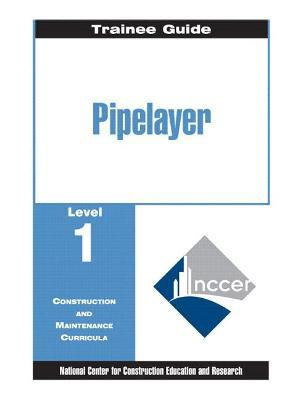 Pipelayer Level 1 Trainee Guide, Paperback