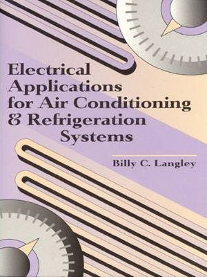 Electrical Applications for Air Conditioning and Refrigeration