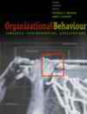 Organizational Behaviour: Concepts, Controversies, Applications