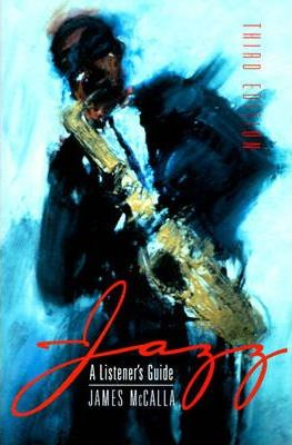 Jazz:a Listeners Guide